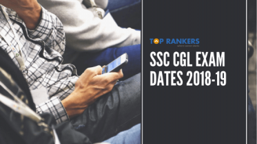 SSC CGL Exam Dates 2018-19 | Check SSC CGL Important Dates