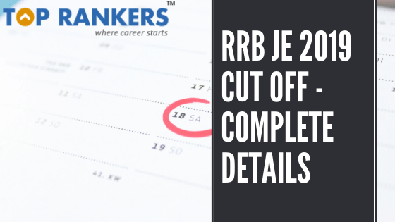 rrb je 2019 cut off