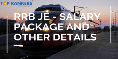 RRB JE Salary – Junior Engineer Salary Package