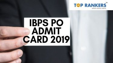 IBPS PO Admit Card 2019 Download IBPS PO Prelims Hall Ticket/Call Letter