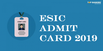 ESIC Admit Card 2019 to be available soon