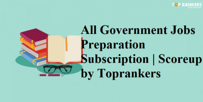 All Government Jobs Preparation Subscription | Scoreup by Toprankers