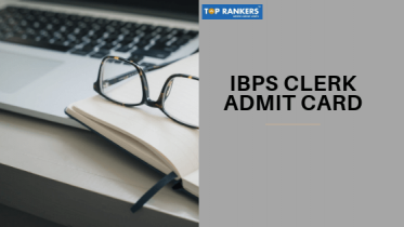 IBPS Clerk Admit Card 2019