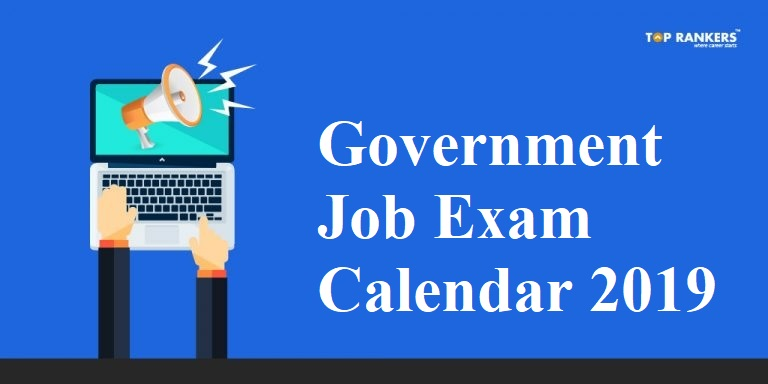 Top Government Jobs | Exam Calendar 2019 for SSC, RRB and