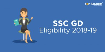 SSC GD Eligibility 2018-19 | Age Limit and Qualification