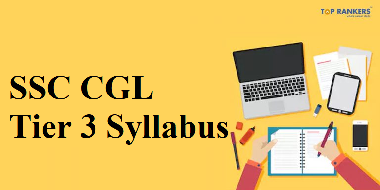SSC CGL Tier 3 Syllabus 2018 & 2019