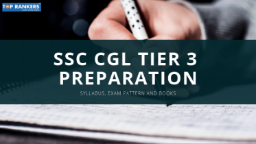 SSC CGL Tier 3 Preparation Tips 2018-19 – Essay, Letter, Precis