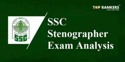 SSC Stenographer Exam Analysis 2019 – 5th February 2019 (1st & 2nd Shift)
