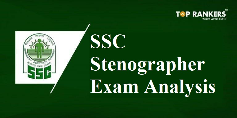 SSC Stenographer Exam Analysis