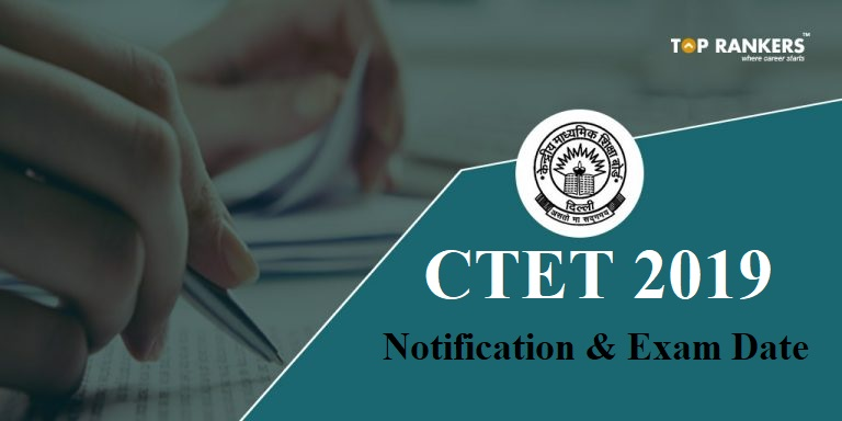 CTET Exam Dates 2019- Notification and Application form