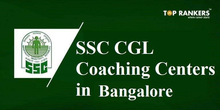 Best SSC CGL Coaching centers in Bangalore
