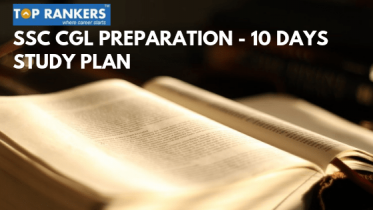SSC CGL Study Plan For 10 Days | Prepare For CGL