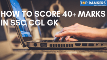 How To Score 40+ marks in SSC CGL GK