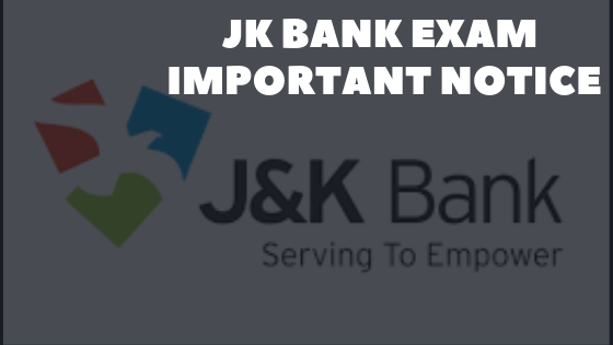 JK Bank Exam Important Notice 2018-2019: Admit card and Mock Test