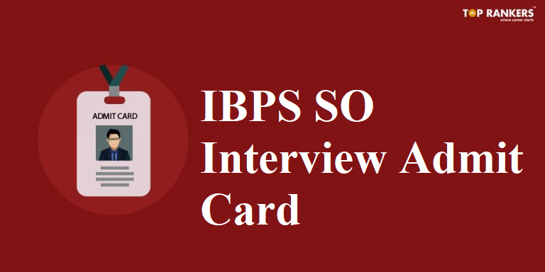 IBPS SO Interview Call Letter