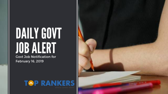 Daily Job ALert 16 February- Govt Job Exams