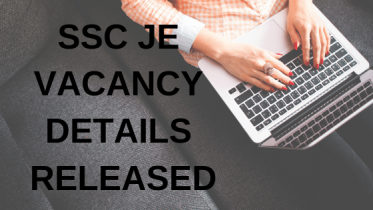 SSC JE Vacancies 2019 | Junior Engineer Vacancy Detalils Released