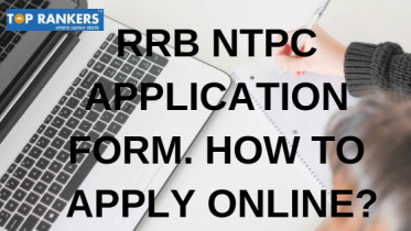 RRB NTPC Application Form | How To Apply Online?