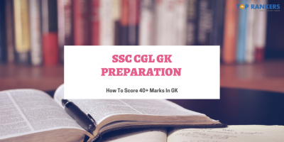 SSC CGL GK Preparation 2020: Check How To Score 40+ Marks In GK