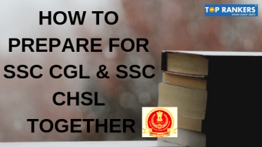 How To Prepare SSC CGL and CHSL Together | Preparation Strategy