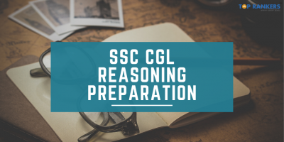 SSC CGL Reasoning Preparation: Check How To Score 40+ in SSC CGL Reasoning