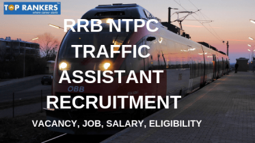 RRB Traffic Apprentice Recruitment 2019 | Job, Salary, Vacancy etc