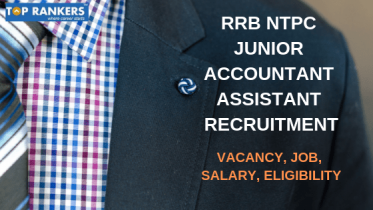 RRB Junior Accountant Assistant Recruitment 2019 | Job, Salary etc