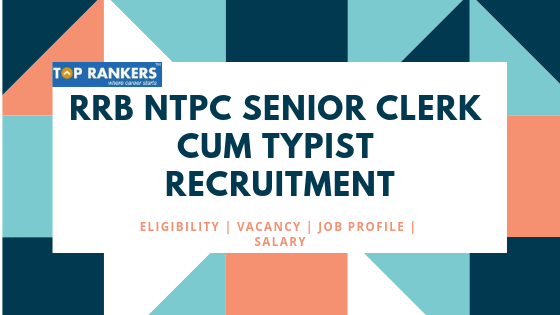 RRB Senior Clerk cum Typist Recruitment 2019 | Apply for