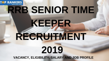 RRB Senior Time Keeper Recruitment 2019 | Job Profile, Salary etc