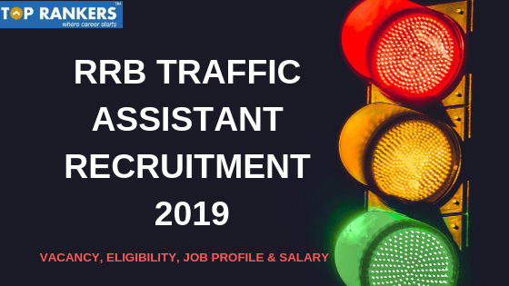 RRB TRAFFIC ASSISTANT