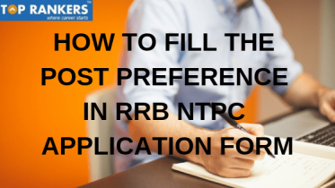 How To Fill Post Preference In RRB NTPC Application Form | Best Post