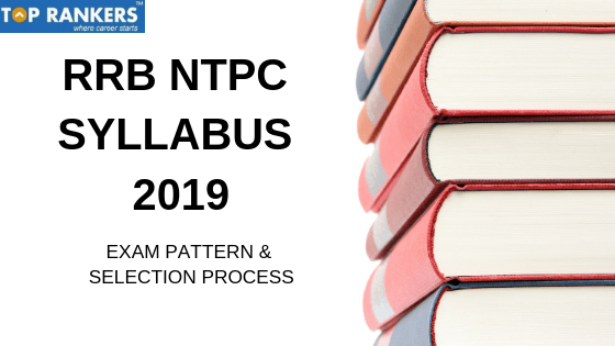 RRB NTPC Syllabus 2019-Railway Exam Syllabus for Prelims-Mains PDF