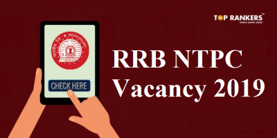 RRB NTPC Vacancy 2019 (Changed) | Jobs for both UG & Graduate Candidates