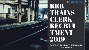RRB Trains Clerk Recruitment 2019 | Apply For 766 Vacancies