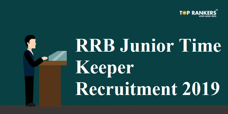 RRB Junior Time Keeper Recruitment 2019