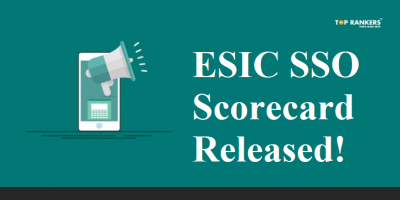 ESIC Scorecard 2018-19 for SSO Released | Download Official PDF Here!