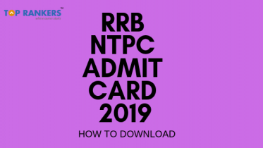 RRB NTPC Admit Card 2019 | How To Download