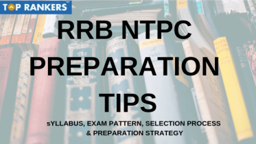 RRB NTPC Preparation 2019 | Best Tips and Tricks To Crack Exam