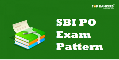 SBI PO Exam Pattern 2019 | Know Phase I, II, and III Exam Pattern Here!