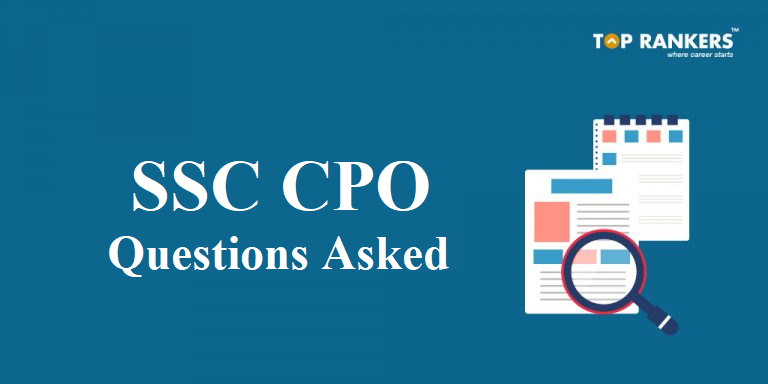 SSC CPO Questions Asked