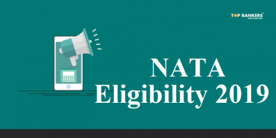 NATA Eligibility 2019 | Know Educational Qualification, Age Limit and Validity of Score