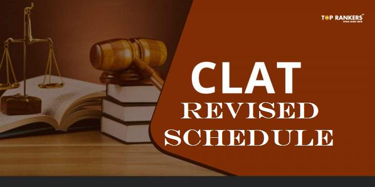 CLAT Revised Schedule