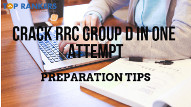 How To Crack RRC Group D In One Attempt?