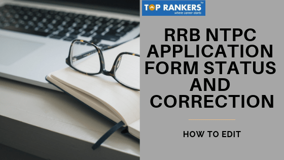 RRB NTPC APPLICATION FORM STATUS
