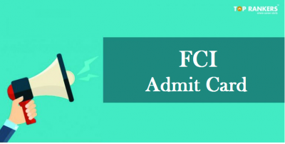 FCI Manager Admit Card 2019- Will be Notified Soon