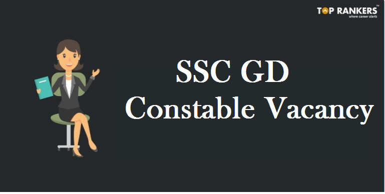 SSC GD Constable Vacancy 2018-19
