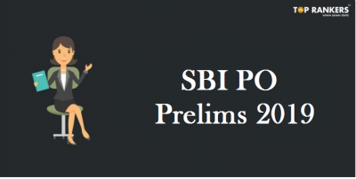 SBI PO Prelims 2019 | Know Application, Admit Card and other Prelims details