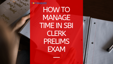 How to attempt SBI Clerk Prelims | Time Management Tips