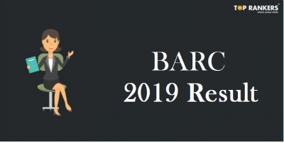BARC Result 2019 for Scientific Officer Released | Know Interview Slot Dates