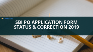 SBI PO Application Form Correction & Status 2019